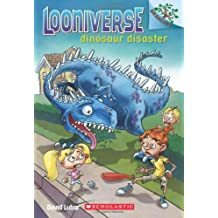 Dinosaur Disaster: A Branches Book (Looniverse #3)