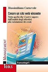 Idea Regalo - Creare un sito web vincente. Tutto quello che vi serve sapere: dall'analisi degli obiettivi alla valutazione dei costi