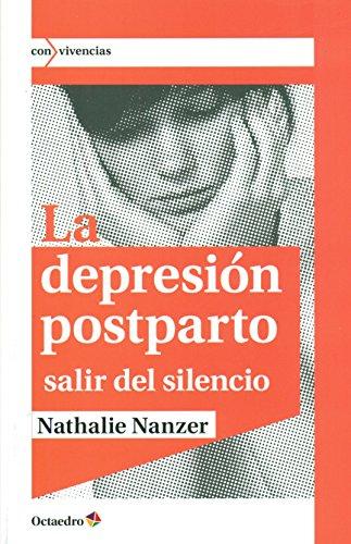 La Depresión Postparto (Con vivencias) por Nathalie Nanzer