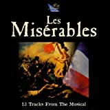 Les Miserables - 13 Hits from the Musical by Chicago Musical Review (1997-04-07)