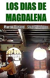 Los Dias De Magdalena: Antologia