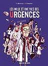 Les mille et une vies des urgences - Les milles et une vies des urgences par Beaulieu