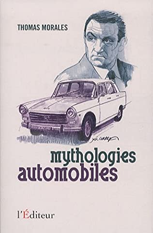 Mythologies automobiles