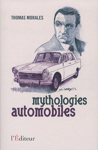 Mythologies automobiles