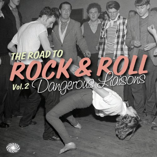 The Road to Rock & Roll, Vol. ...