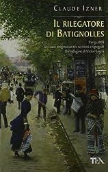 RILEGATORE DI BATIGNOLLES (IL)