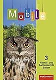 Mobile Heimat- und Sachunterricht - Ausgabe 2014 für Bayern: Schülerband 3: mit Schutzumschlag