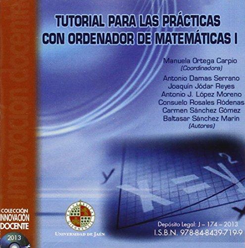 Tutorial para las prácticas con ordenador de matemáticas I (Cd Innovación Docente)