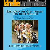 Bali und die Gili-Inseln - ein Reisebericht