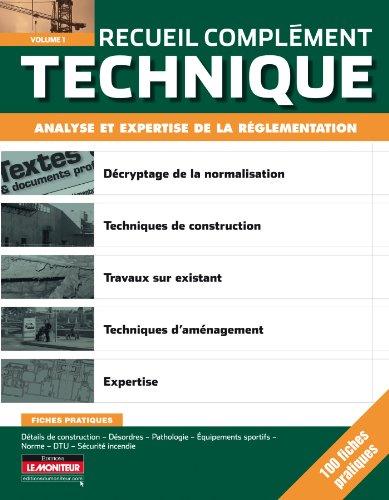 Recueil Complément Technique: Analyse et expertise de la réglementation par Collectif