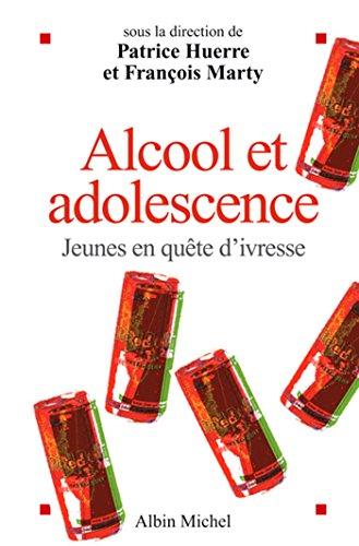 Alcool et adolescence : Jeunes en quête d'ivr...