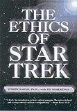 """The Ethics of """"Star Trek"""""""