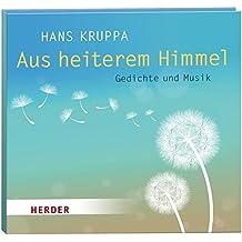 Aus heiterem Himmel: Gedichte und Musik. Rezitation und Gitarre: Hans Kruppa
