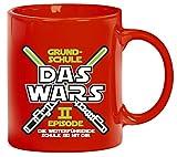 Einschulung 5. Klasse Kaffeetasse Kaffeebecher Laserschwert Grundschule Das Wars - Episode II, Größe: onesize,rot