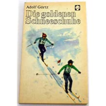 Die goldenen Schneeschuhe. ATB Alex Taschenbücher Nr. 82. Illustrationen von Hans Mau.