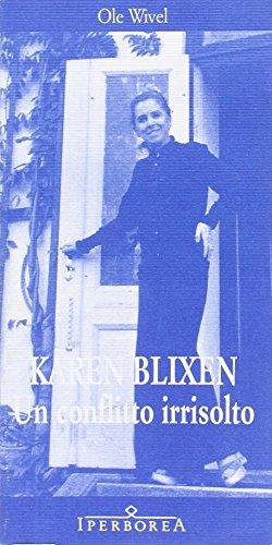 Karen Blixen. Un conflitto irrisolto