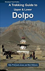 A Trekking Guide to Upper & Lower Dolpo (Himalayan Travel Guides)