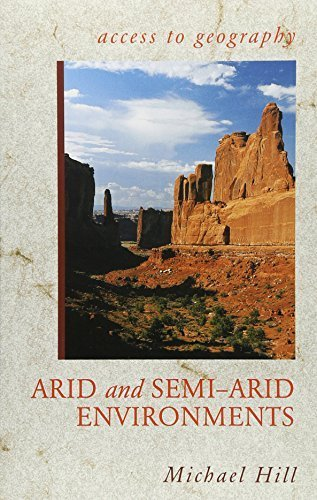 Access to Geography: Arid and Semi Arid Environments by Michael Hill (2002-09-27)