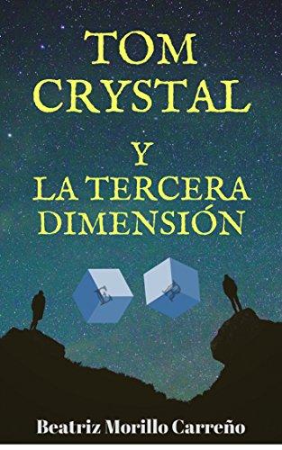 tom-crystal-y-la-tercera-dimension-fantasy-worlds-n-1