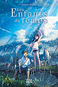 Les Enfants du Temps - Weathering With You (roman) par Makoto Shinkai