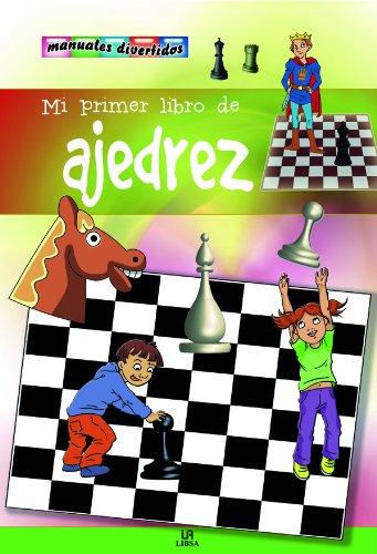 MI PRIMER LIBRO DE AJEDREZ (MANUALES DIVERTIDOS)