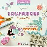 Scrapbooking L'Essentiel - 2ème édition