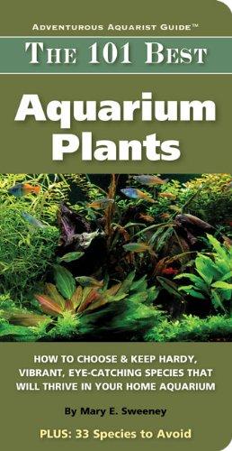 101 Best Aquarium Plants (Adventurous Aquarist Guide) (English Edition)