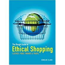 The Rough Guide to Ethical Shopping (Rough Guides Reference Titles)