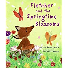 Fletcher and the Springtime Blossoms by Julia Rawlinson (2009-02-10)