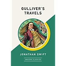 Gulliver's Travels (AmazonClassics Edition)