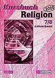 Kursbuch Religion 2000, 7./8. Schuljahr. Lehrerhandbuch - Dieter Petri