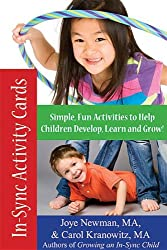 In-Sync Activity Cards: Simple, Fun Activities to Help Children Develop, Learn, and Grow!