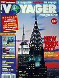 VOYAGER MAGAZINE [No 43] du 01/07/1994 - NEW YORK CITY - MANHATTAN - SAXE - THURINGE - CANADA - LES TERRITOIRES DU NORD-OUEST - LES ARDENNES - CEVENNES - STEVENSON - VOYAGES EN MER