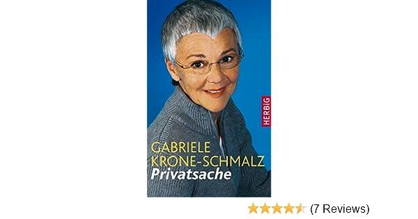 Privatsache Amazon De Gabriele Krone Schmalz Ba Cher