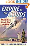 Empire of the Clouds: When Britain's...