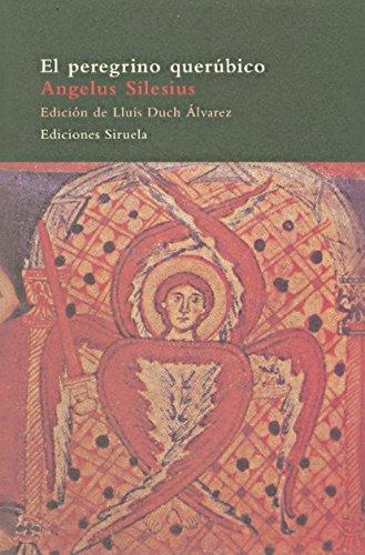 El peregrino querúbico (El Árbol del Paraíso) por Angelus Silesius