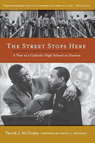 Street Stops Here: A Year at a Catholic High School in Harlem