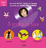 3 contes de fées : Les Fées ; Poucette ; La Fée Flocon (1CD audio)