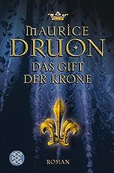 Das Gift der Krone: Historischer Roman
