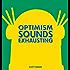 Optimism Sounds Exhausting (Dilbert)