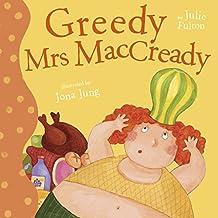 Greedy Mrs Maccready (Ever So)