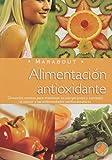 Alimantacion Antioxidante/ Antioxidant Nutrition (Nutricion)