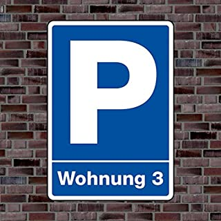 Parkplatzschild «Wohnung 3» - Hochwertiges Alu-Verbundmaterial - Größe 21 x 15cm (ca. DIN A5)