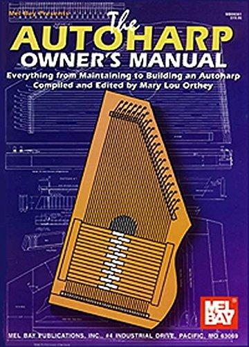 Autoharp Owner\'s Manual: Buch für Harfe