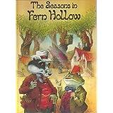 The Seasons in Fern Hollow by John Patience (1981-08-01)