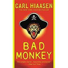 [(Bad Monkey)] [By (author) Carl Hiaasen] published on (February, 2015)