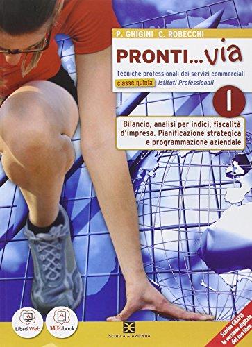 Pronti... via. Tomo L. Per le Scuole superiori. Con e-book. Con espansione online