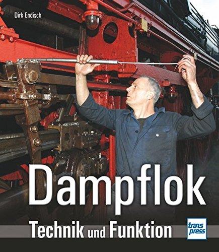Dampflok: Technik und Funktion