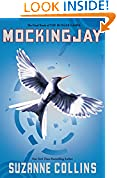 #4: Mockingjay (Hunger Games Trilogy, Book 3)