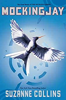 Mockingjay (Hunger Games Trilogy, Book 3) de [Collins, Suzanne]